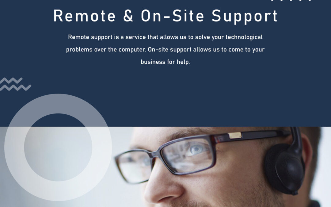Remote & On-Site Support