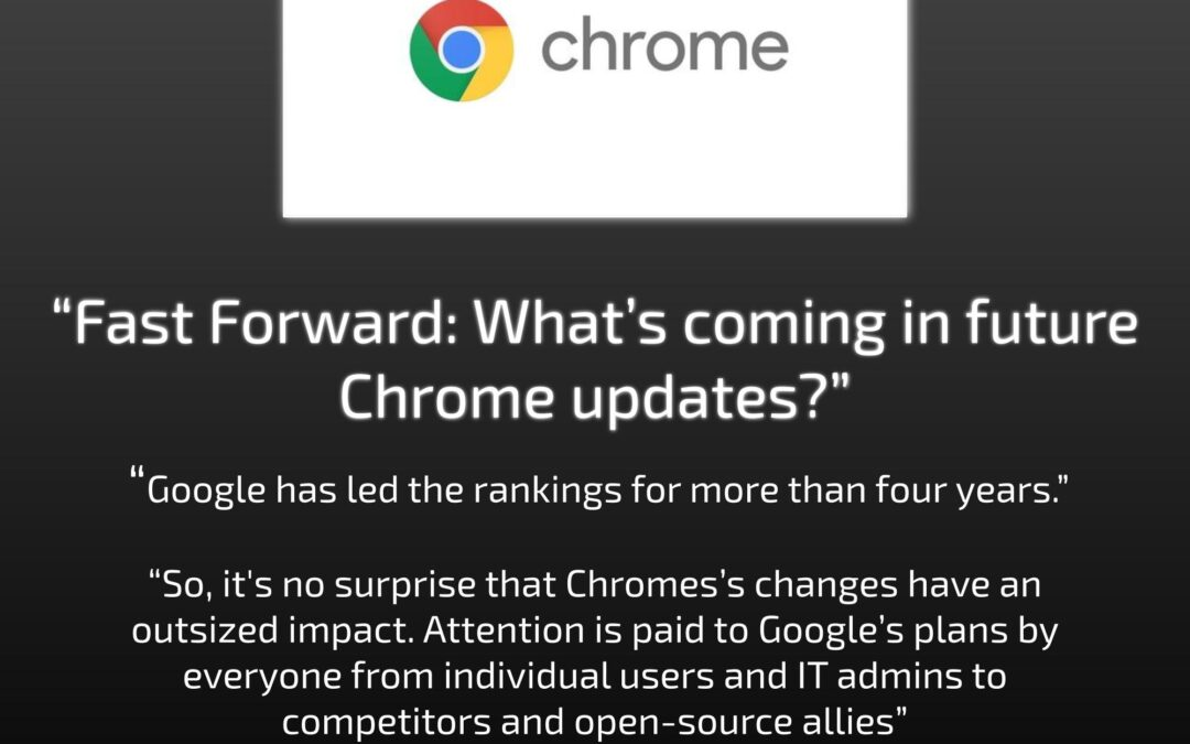 Future Chrome Updates